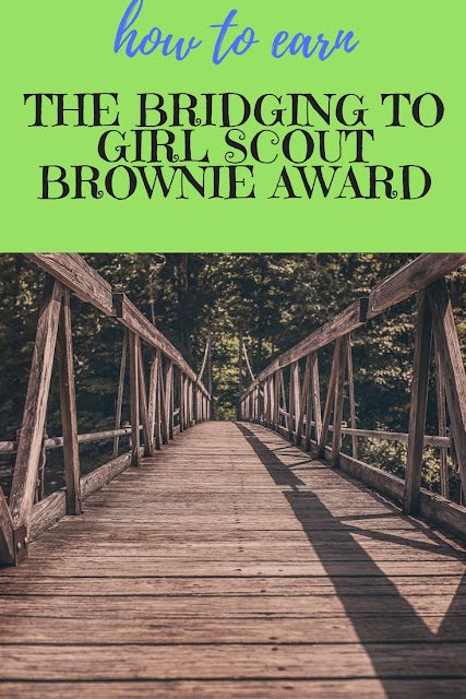 How to Earn the Girl Scout Bridging to Brownie Award