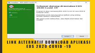 LINK ALTERNATIF DOWNLOAD APLIKASI EDS 2020 COVID -19
