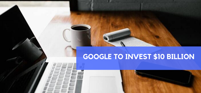 Google To Invest $10 Billion in India