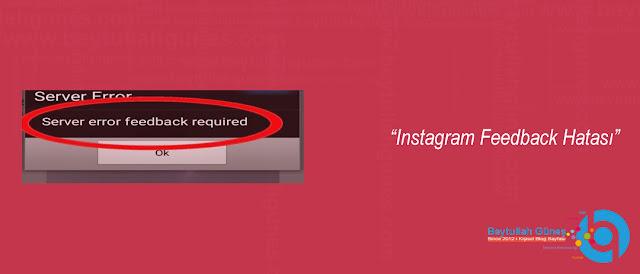 Instagram Feedback Hatası