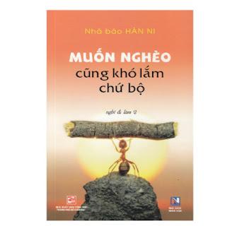 Sách - Muốn Nghèo Cũng Khó Lắm Chứ Bộ - Sách kỹ năng sống ebook PDF EPUB AWZ3 PRC MOBI