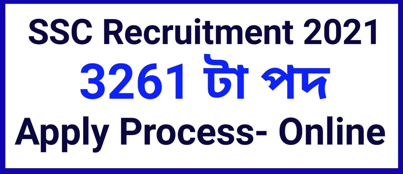 SSC Selection Post Recruitment 2021 – 3261 (Phase XI) Vacancy, Online Apply