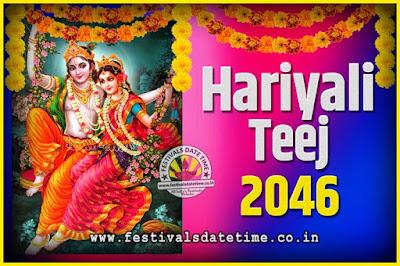 2046 Hariyali Teej Festival Date and Time, 2046 Hariyali Teej Calendar