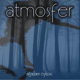 Atmosfer - 2007 - Ağaçların Öyküsü