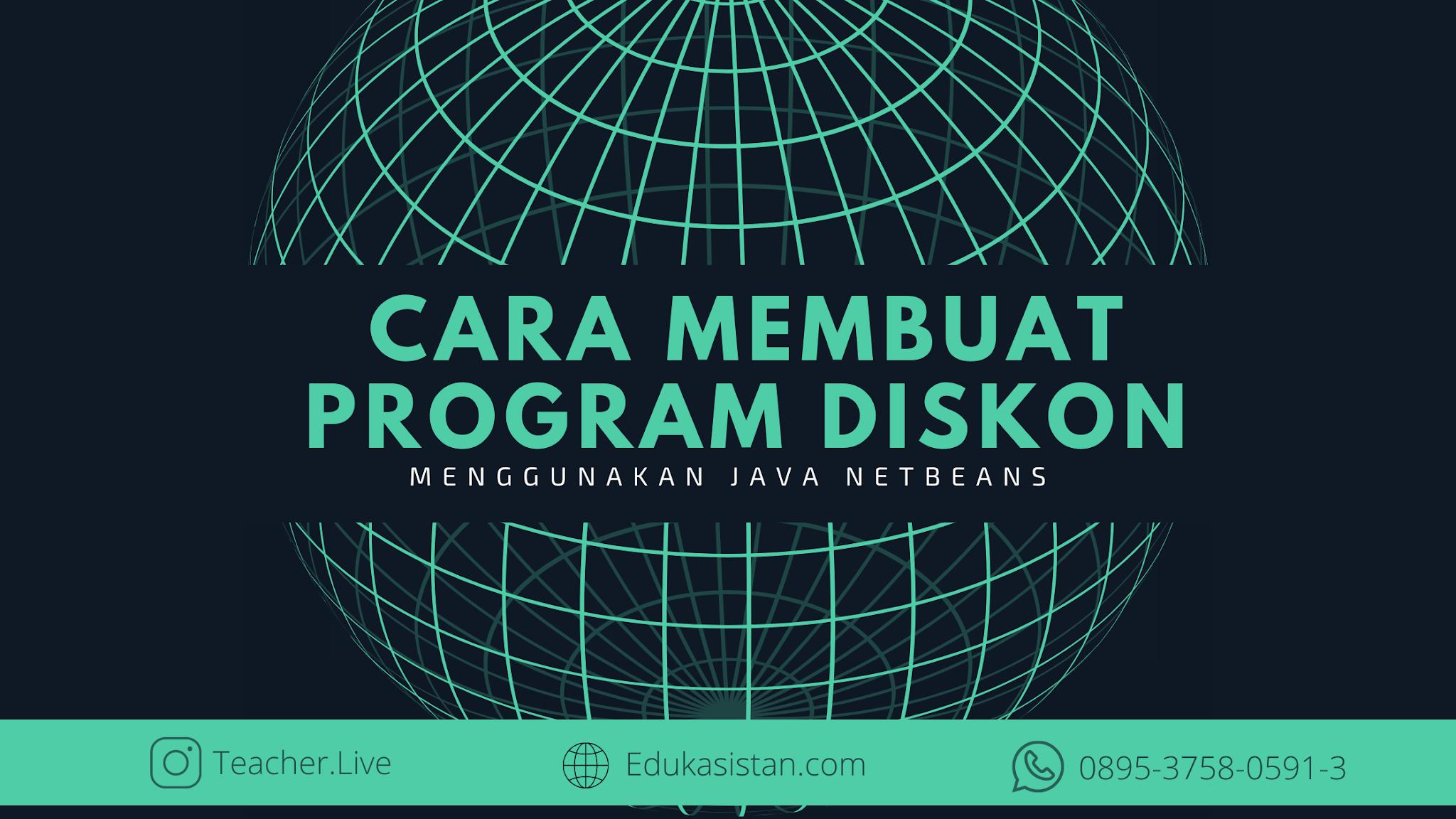 Cara membuat Program diskon Java netbeans