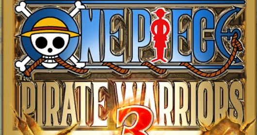 One Piece Pirate Warriors 3: A game I have played