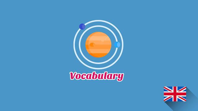 Kosakata Bahasa Inggris Luar Angkasa Disertai Gambar Dan Pronunciation