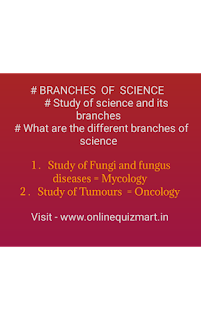 BRANCHES  OF  SCIENCE /Study of science and its branches/What are the different branches of science