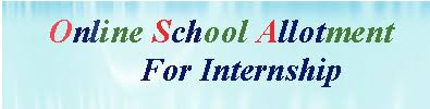 बी एड(B.ed) प्रथम वर्ष के प्रथम राउंड ओर द्वितीय वर्ष के सेकंड राउंड की इंटरशिप के शिक्षा विभाग ने किया स्कूलों का आवंटन इस लिंक पर जाकर देखे अपनी स्कूल