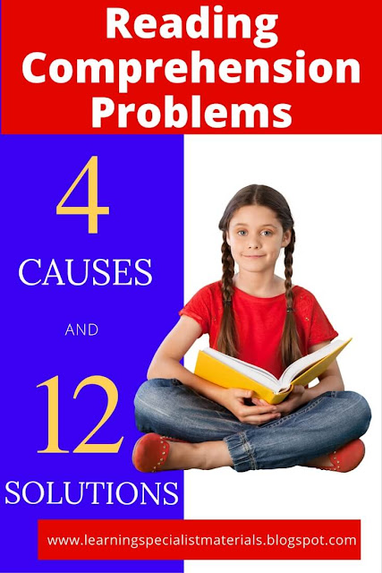 Reading Comprehension Problems 4 Causes And 12 Solutions
