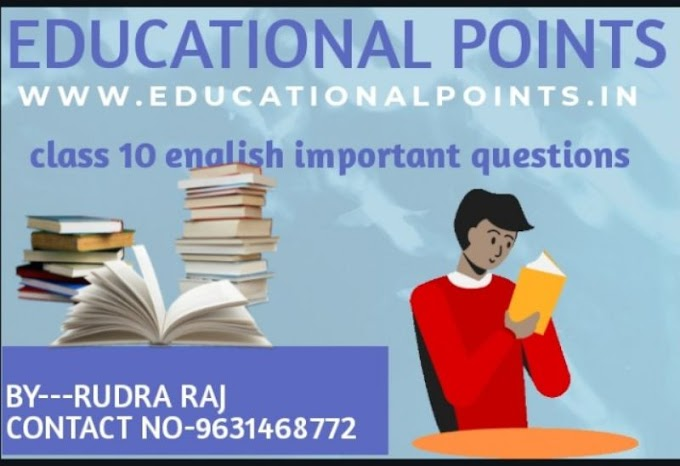 class 10 english important questions Educational points