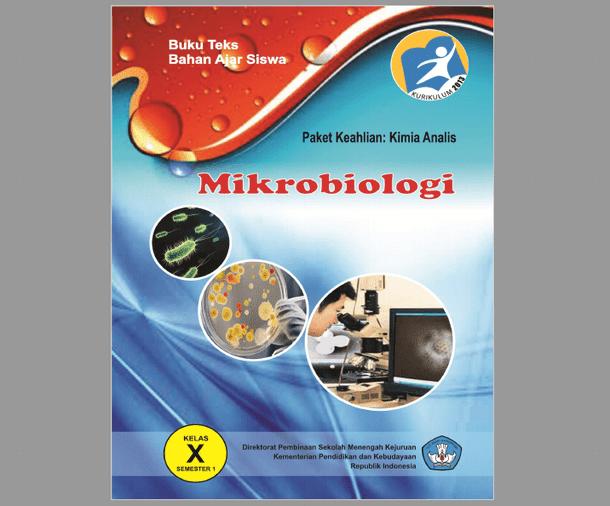 Buku Mikrobiologi Kelas X SMK Paket Keahlian Kimia Analisis Kurikulum 2013