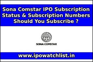 Sona Comstar IPO Subscription Status