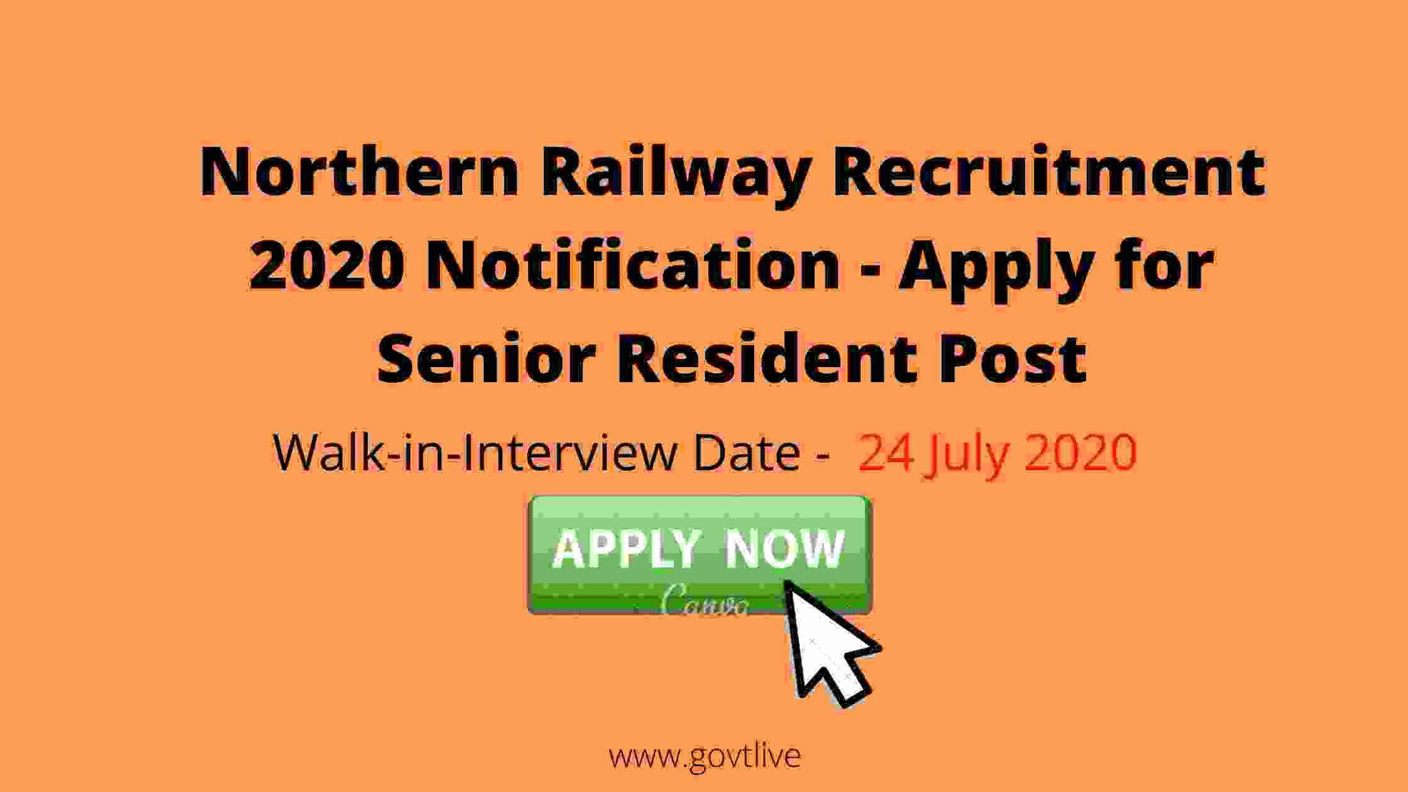 Northern Railway Recruitment 2020 Notification - Apply for Senior Resident Post