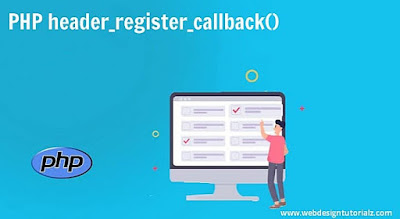 PHP header_register_callback() Function