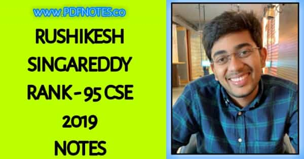 UPSC Topper Rushikesh Singareddy  GS 1 Notes