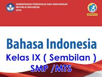 Buku Guru dan Siswa SMP Bahasa Indonesia Kelas IX Kurikulum 2013 Revisi 2018