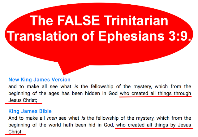 The FALSE Trinitarian Translation of Ephesians 3:9.