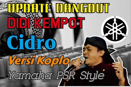 Style Dut Koplo Cidro - Didi Kempot (Update kembali) Gratis