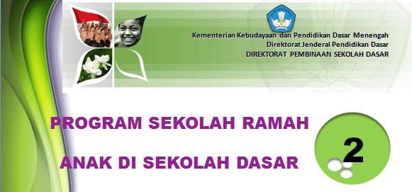 Program Sekolah Ramah Anak (SRA)