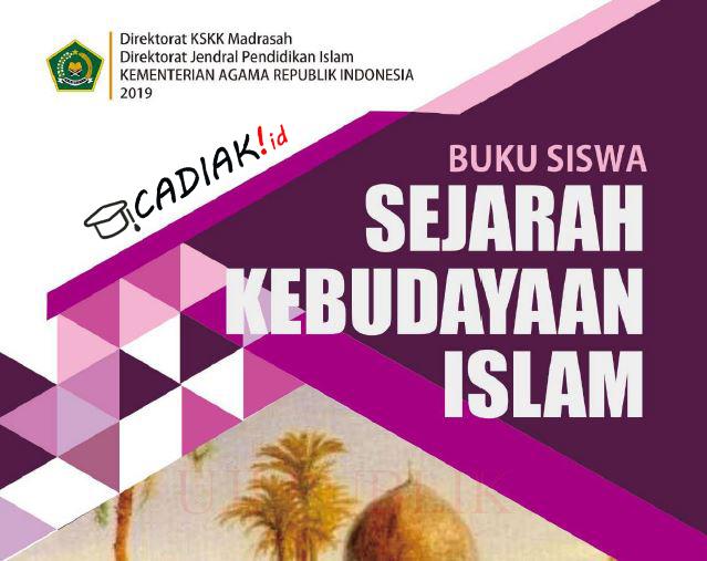 Buku Sejarah Kebudayaan Islam (SKI) Kelas 4 Mi Kurikulum 2013 Revisi 2019 TERBARU PDF