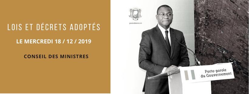 Textes législatifs et réglementaires adoptés en Conseil des ministres du 18/12/2019