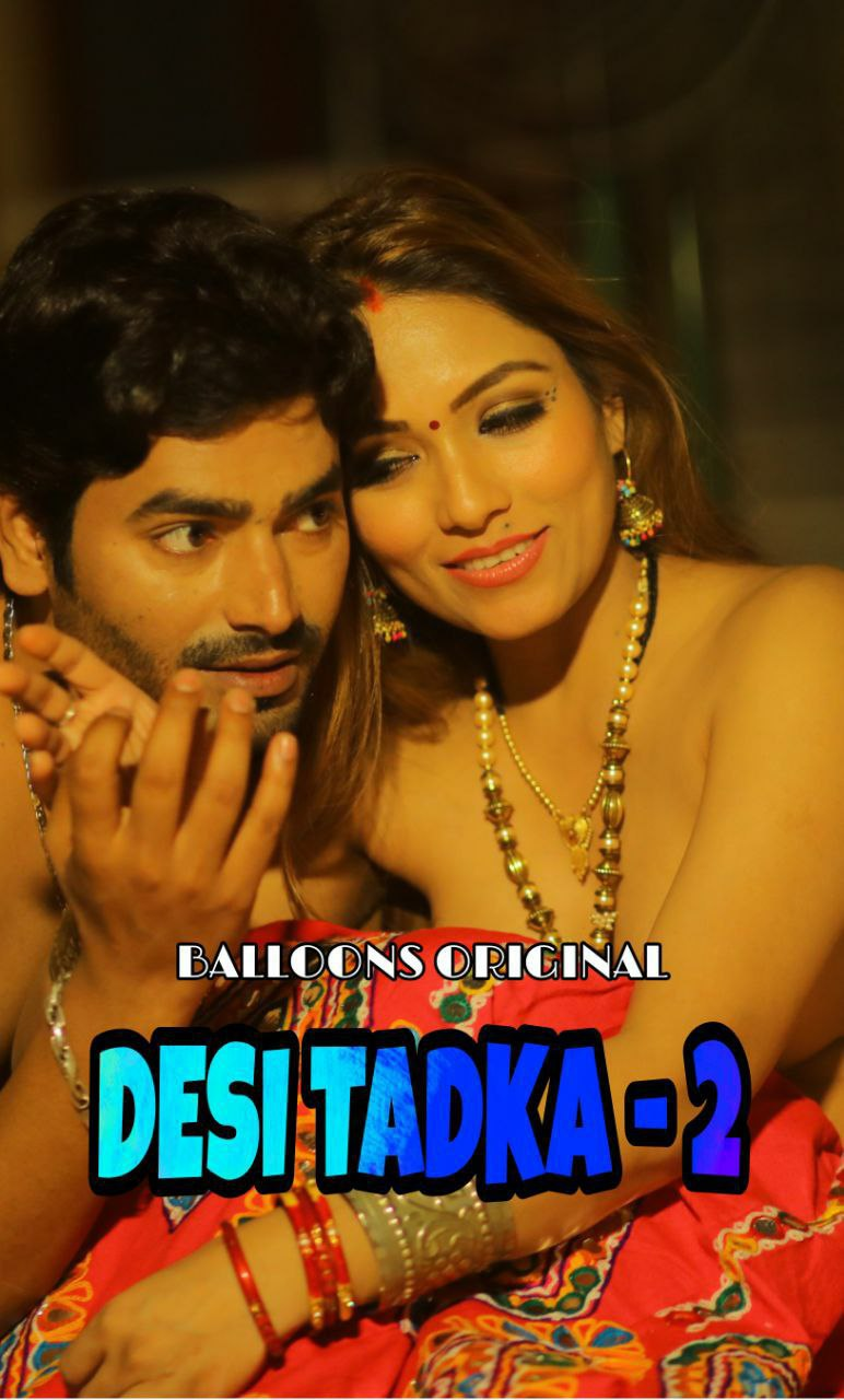 Desi Tadka (2020) Hindi | S02 E02 | Balloons Exclusive Series | 720p WEB-DL | Download | Watch Online