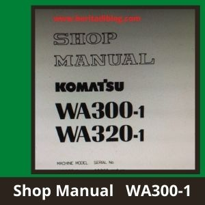 Komatsu wa300-1 wheel loader shop manual