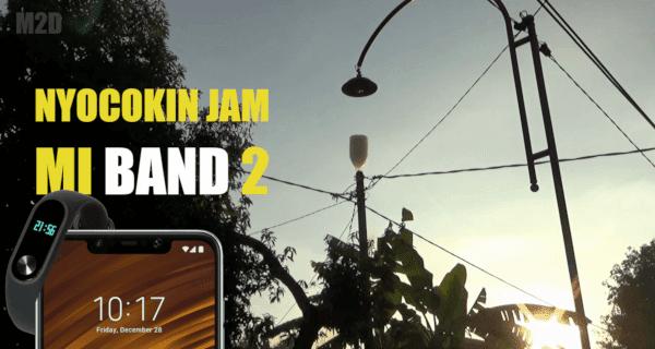 Cara Mengatur Jam di Mi Band 2