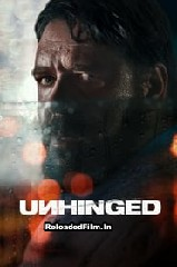 Unhinged (2020) Full Movie Download in Hindi 1080p 720p 480p