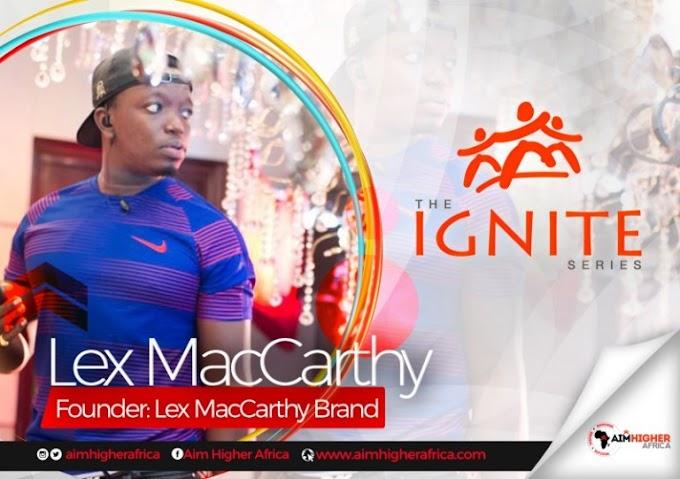 WATCH :Lex MacCarthy on Aim Higher Africa Ignite Series.