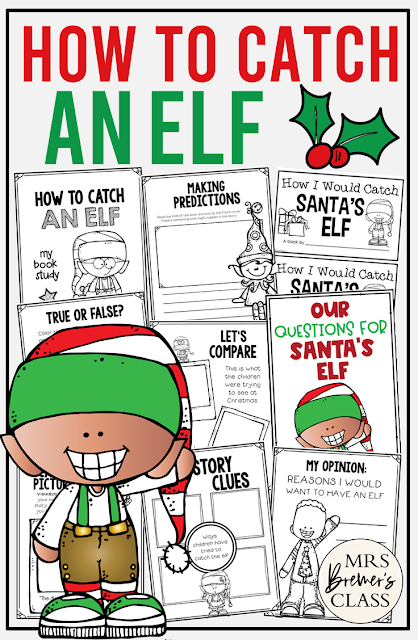 How to Catch an Elf book study activities unit with Common Core aligned literacy companion activities, class book, and craftivity for Christmas in Kindergarten and First Grade