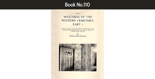 Book No.110 Mastabas of the Western Cemetery, Part I