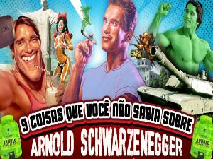 9 coisas que você não sabia sobre Arnold Schwarzenegger