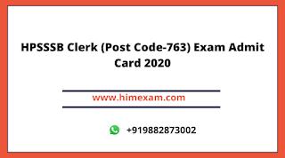 HPSSSB Clerk (Post Code-763) Exam Admit Card 2020