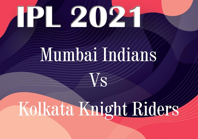 Highlights of Kolkata Knight Riders vs Mumbai Indians Match 5 IPL 2021.