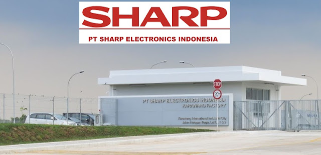 Lowongan Kerja PT Sharp Electronics Indonesia Dengan Posisi Civil Engineering Staff, Key Account Executive, Etc Bulan September 2019