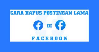 menghapus-semua-postingan-lama-di-akun-facebook