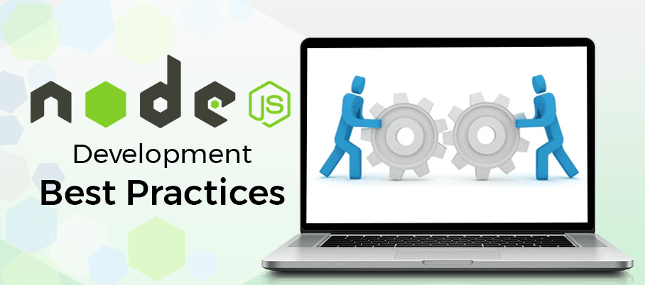 nodejs development tips practice
