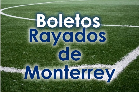 Campo de Futbol con Texto de Boletos Rayados de Monterrey