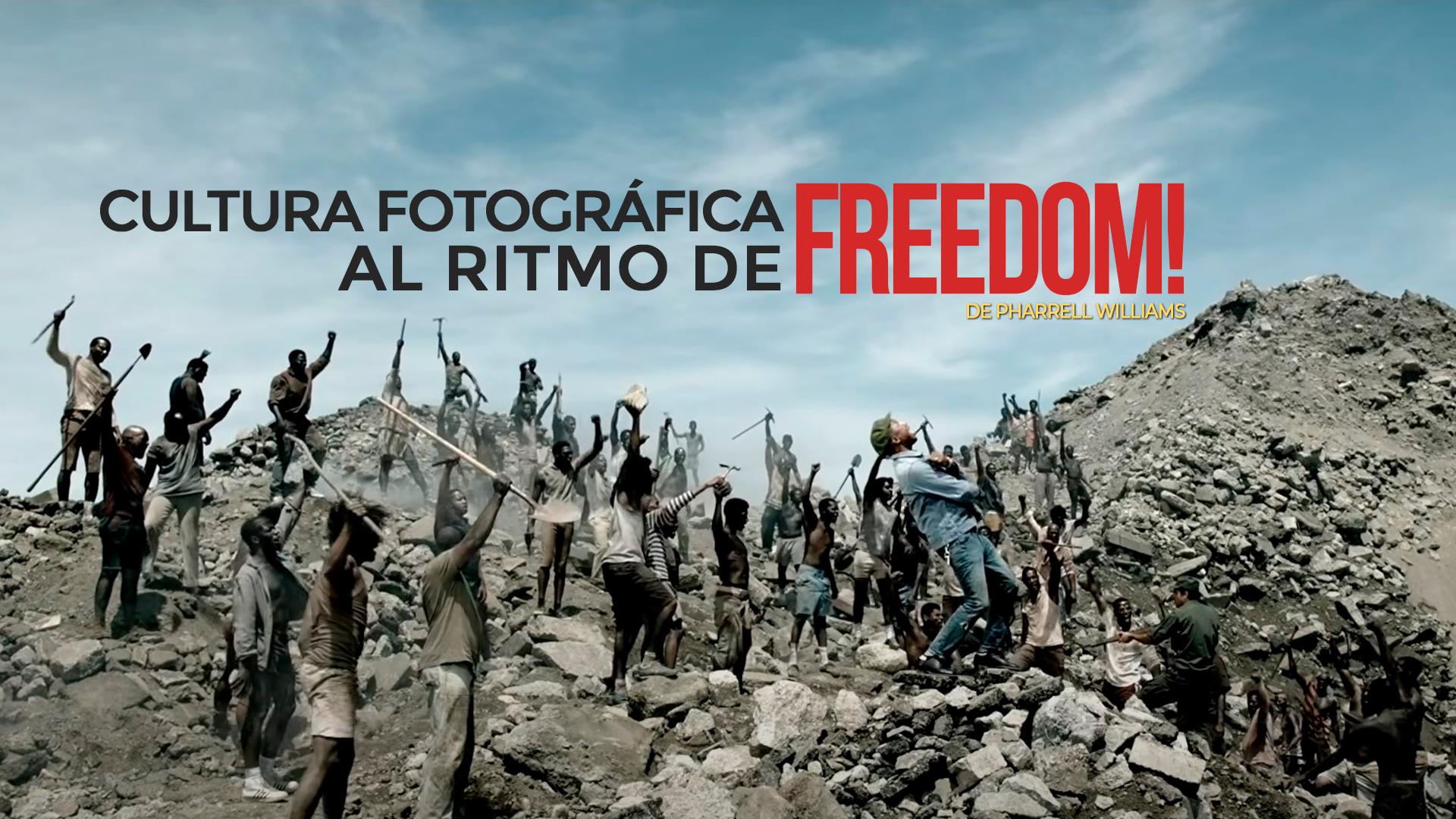 Cultura fotográfica al ritmo de 'Freedom'