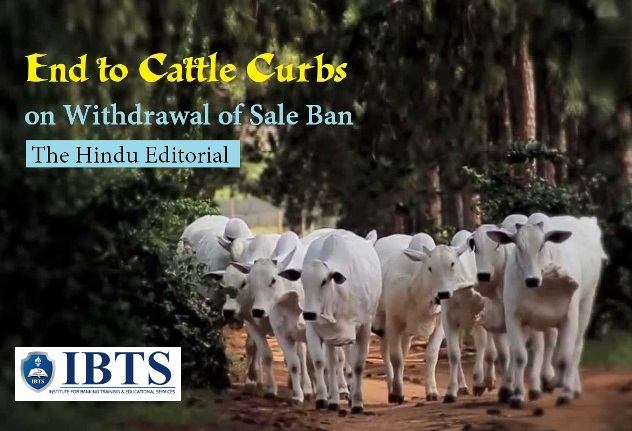 End to Cattle Curbs: on Withdrawal of Sale Ban: The Hindu Editorial