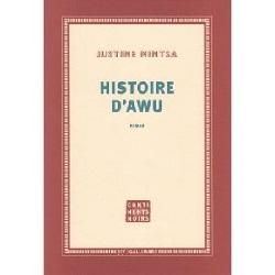 Histoire d'Awu - Justine Mintsa