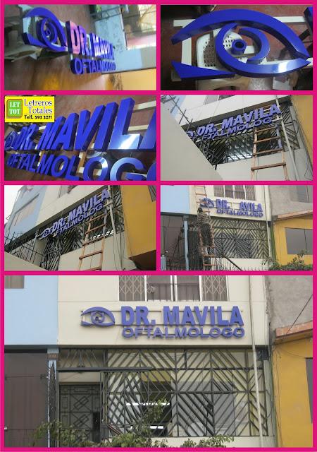 Letreros totales letras corporeas dr mavila oftalmologo - Fabricacion letras corporeas ...