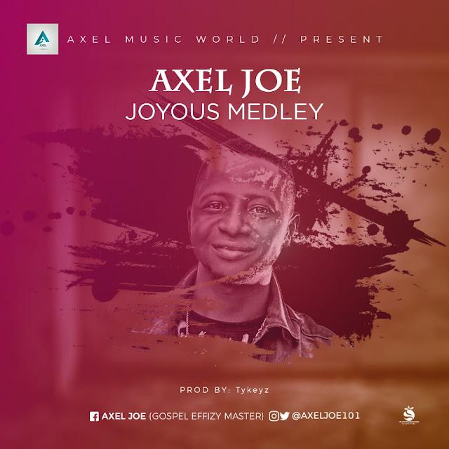 Axel Joe -Joyous Medley - Gospeltrender