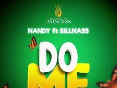 AUDIO | Nandy Ft. Billnass – Do me | Download new MP3