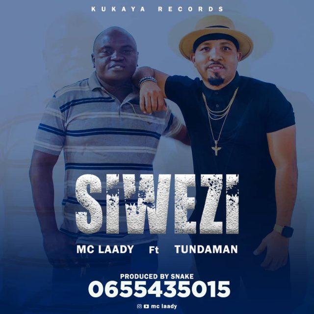Audio | MC Laady ft TundaMan – Siwezi  | Download Mp3