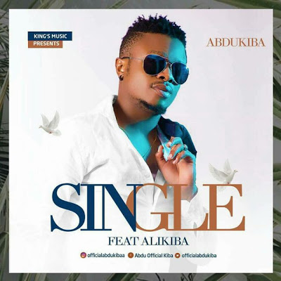 Abdu kiba Ft. Alikiba - Single | MP3 Download