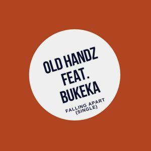 Old Handz, Bukeka - Falling Apart (Afro Dub Mix)