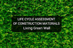 Life Cycle Assessment of Construction Materials Living Green Wall